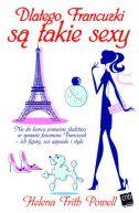 Okładka książki - Dlatego Francuzki są takie sexy