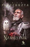 Okładka książki - Namiestnik