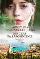 Okładka książki - Saga bałkańska. Tom 2. Nie czas na zapomnienie