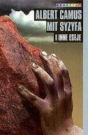 Okładka ksiązki - Mit Syzyfa i inne eseje
