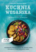 Okładka - Kuchnia wegańska. Przewodnik po produktach zastępczych