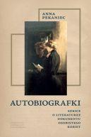 Okładka - Autobiografki. Szkice o literaturze dokumentu osobistego kobiet