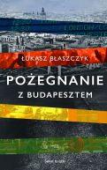 Okładka książki - Pożegnanie z Budapesztem