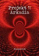 Okładka - Projekt 1: Arkadia