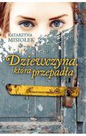 Okładka ksiązki - Dziewczyna, która przepadła