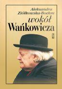 Okładka ksiązki - Wokół Wańkowicza