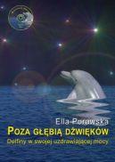 Okładka - Poza głębią dźwięków. Delfiny w swojej uzdrawiającej mocy