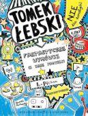Okładka książki - Fantastyczne wymówki (i inne pomysły) t. 2 - Tomek Łebski