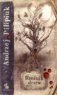 Okładka książki - Rzeźnik drzew