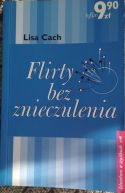 Okładka książki - Flirty bez znieczulenia