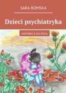 Okładka książki - Dzieci psychiatryka