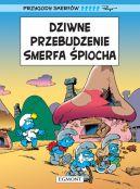 Okładka książki - Dziwne przebudzenie Smerfa Śpiocha oraz cztery inne opowieści. Smerfy Komiks