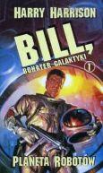 Okładka - Bill, bohater galaktyki. Planeta robotów