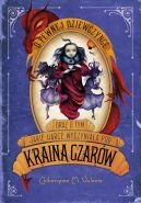 Okładka książki - O pewnej dziewczynce oraz o tym, jakie harce wyczyniała pod krainą czarów