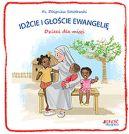 Okładka ksiązki - Idźcie i głoście Ewangelię. Dzieci dla misji