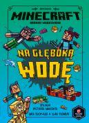 Okładka - Minecraft. Na głęboką wodę