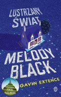 Okładka ksiązki - Lustrzany świat Melody Black