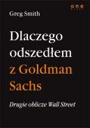 Okładka książki - Drugie oblicze Wall Street, czyli dlaczego odszedłem z Goldman Sachs