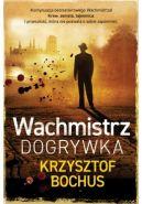 Okładka książki - Wachmistrz. Dogrywka