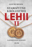 Okładka - Starożytne Królestwo Lehii. Kolejne dowody 2