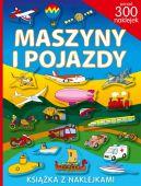 Okładka książki - Maszyny i pojazdy. Ponad 300 naklejek
