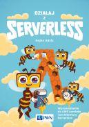 Okładka - Działaj z Serverless. Wprowadzenie do AWS Lambda i architektury Serverless