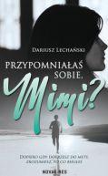 Okładka książki - Przypomniałaś sobie, Mimi?
