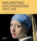 Okładka książki - Malarstwo holenderskie. Złoty wiek