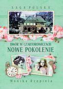 Okładka ksiązki - Saga Polska. Dwór w Czartorowiczach. Nowe pokolenie