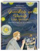 Okładka książki - Gwiaździsta noc Vincenta i inne opowieści. Historia sztuki dla dzieci