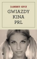 Okładka ksiązki - Gwiazdy kina PRL