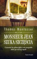 Okładka ksiązki - Monsieur Jean szuka szczęścia