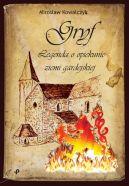 Okładka - Gryf. Legenda o opiekunie ziemi gardejskiej