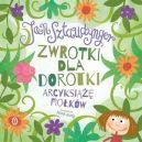 Okładka ksiązki - Zwrotki dla Dorotki. Arcyksiążę fiołków