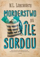 Okładka - Verlaque i Bonnet na tropie (Tom 4). Morderstwo na Ile Sordou