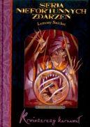 Okładka książki - Seria Niefortunnych Zdarzeń: Krwiożerczy Karnawał