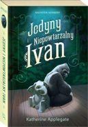Okładka ksiązki - Jedyny i Niepowtarzalny Ivan