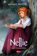 Okładka ksiązki - Nellie. Zauroczenie