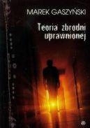 Okładka ksiązki - Teoria zbrodni uprawnionej