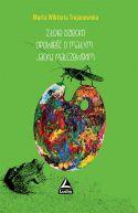 Okładka książki - Złote dziecko. Opowieść o małym Jacku Malczewskim