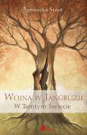 Okładka ksiązki - Wojna w Jangblizji. W Tamtym Świecie