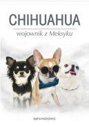 Okładka - Chihuahua wojownik z Meksyku