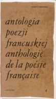 Okładka książki - Antologia poezji francuskiej. Tom 4. Od Rimbauda do naszych dni (wydanie polsko-francuskie)