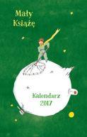 Okładka ksiązki - Mały Książę. Kalendarz 2017