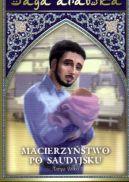 Okładka ksiązki - Saga arabska tom 15. Macierzyństwo po saudyjsku
