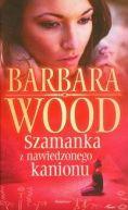 Okładka książki - Szamanka z nawiedzonego kanionu