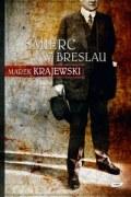 Okładka ksiązki - Śmierć w Breslau. Audiobook