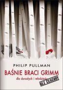 Okładka książki - Baśnie braci Grimm dla dorosłych i młodzieży. Bez cenzury
