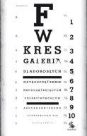 Okładka ksiązki - Galeria dla dorosłych. Ostre spojrzenie na początkujących polskich twórców. Abecadło każdego szanującego się debiutanta