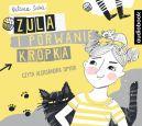 Okładka - Zula i porwanie Kropka. Audiobook